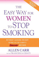 The Easy Way for Women to Stop Smoking Book