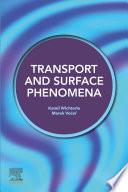 Transport and Surface Phenomena