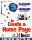 Teach Yourself to Create a Home Page in 24 Hours