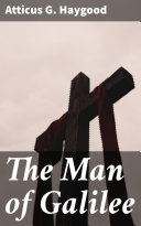 The Man of Galilee Book