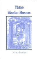 Three Master Masons