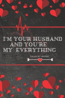 I M Your Husband And You Re My Everything