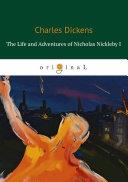 The Life and Adventures of Nicholas Nickleby I Pdf/ePub eBook