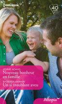 Pdf Nouveau bonheur en famille - Un si troublant aveu Telecharger