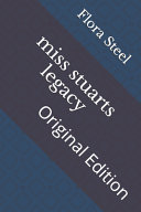 Miss Stuarts Legacy