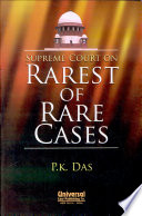 Supreme Court on Rarest of Rare Cases
