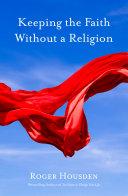 Keeping the Faith Without a Religion Pdf/ePub eBook