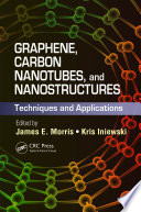 Graphene, Carbon Nanotubes, and Nanostructures