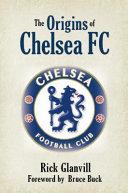 The Origins of Chelsea FC