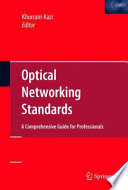 Optical Networking Standards A Comprehensive Guide For Professionals Book PDF