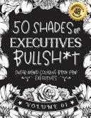 50 Shades of Executives Bullsh*t