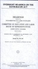 Oversight Hearings on the Davis Bacon Act