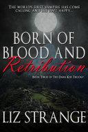 Born of Blood and Retribution Pdf/ePub eBook