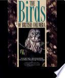The Birds of British Columbia