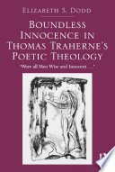 Boundless Innocence in Thomas Traherne s Poetic Theology