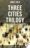 Three Cities Trilogy Lourdes Rome Paris
