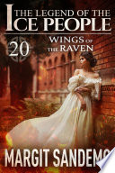 The Ice People 20 Wings Of The Raven Book