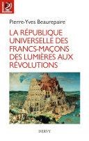 Pdf La République universelle des francs-maçons Telecharger