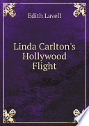 Linda Carlton s Hollywood Flight