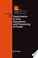 Experiments in Unit Operations and Processing of Foods Book