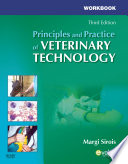 """Workbook for Principles and Practice of Veterinary Technology E-Book"" by Margi Sirois"