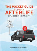 The Pocket Guide to the Afterlife