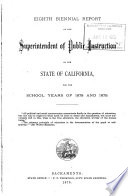 Biennial Report of the Superintendent of Public Instruction of the State of California Book