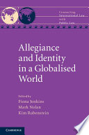 Allegiance and Identity in a Globalised World Book