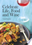 Celebrate Life  Food and Wine Book