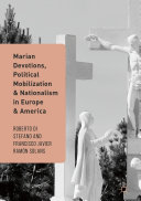 Pdf Marian Devotions, Political Mobilization, and Nationalism in Europe and America Telecharger