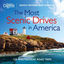 The Most Scenic Drives in America  Newly Revised and Updated