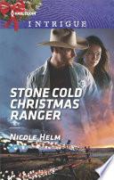Stone Cold Christmas Ranger