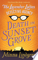 The Lavender Ladies Detective Agency  Death in Sunset Grove