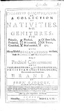 Collectio Geniturarum  or  a collection of nativities  in CL genitures     With observations on them  etc
