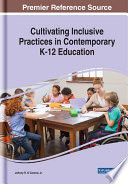 Cultivating Inclusive Practices In Contemporary K 12 Education