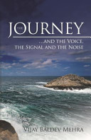 The Journey   and the Voice  the Signal and the Noise
