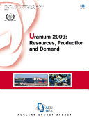 Uranium 2009 Resources, Production and Demand