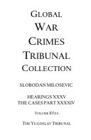 Global War Crimes Tribunal Collection  Tribunals in the past  present and future