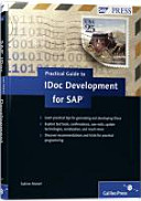 Practical Guide to IDoc Development for SAP