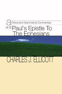 A Critical and Grammatical Commentary on St. Paul's Epistle to the Ephesians Pdf/ePub eBook