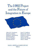 Pdf The 1992 Project and the Future of Integration in Europe
