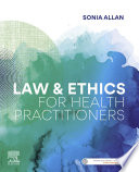 """""""Law and Ethics for Health Practitioners eBook"""" by Sonia Allan"""