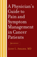 A Physician's Guide to Pain and Symptom Management in Cancer Patients