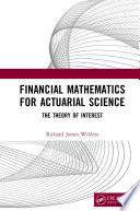 Financial Mathematics For Actuarial Science Book