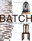 Batch  Craft  Design and Product