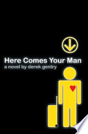 Here Comes Your Man Book PDF