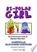 Bi-Polar Girl
