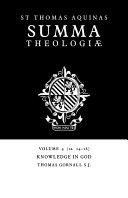 Summa Theologiae  Volume 4  Knowledge in God