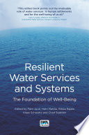 Resilient Water Services and Systems: