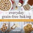 Pdf Everyday Grain-Free Baking